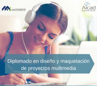 Diplomado en diseño y maquetación de proyectos multimedia
